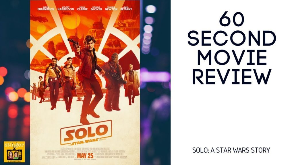 SOLO movie review video