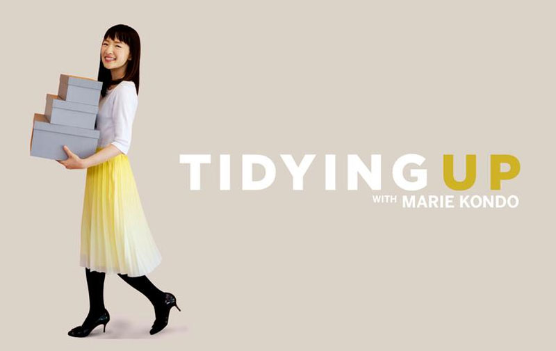 Tidying Up with Marie Kondo on Netflix.